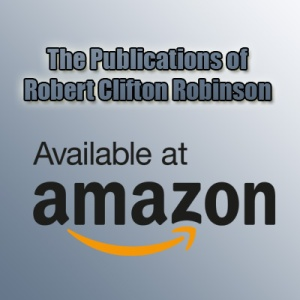 The Publications Of Robert Clifton Robinson